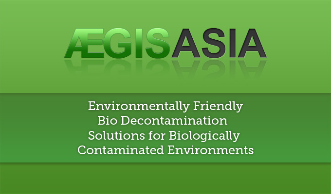 Aegis Asia Environmentally Friendly | Bio-Decontamination | Solutions for Biologically Contaminated Environments
